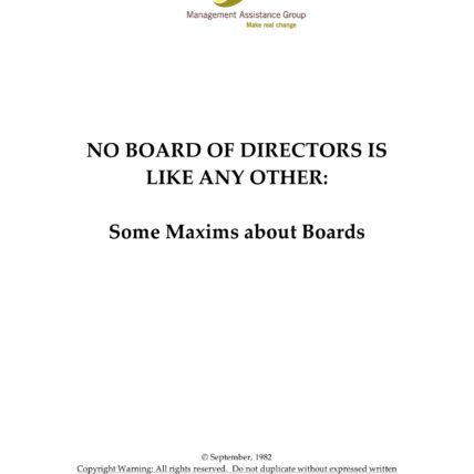 No board of directors is like any other colon some maxims about boards