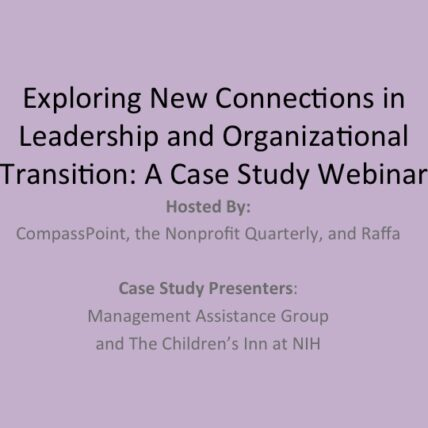 Cover - Exploring New Connections in Leadership and Organizational Transition: A case study webinar